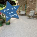 Vinyl decking is the best deck floor covering - Duradek Ultra Cork