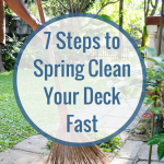 7 Steps to Spring Clean Your Deck Fast (1)