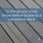 12 things you must know before building a composite deck